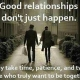 Relationship Takes Time