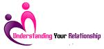 UNDERSTAND YOUR RELATIONSHIP
